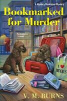 Bookmarked for Murder, Paperback by Burns, V. M., Like New Used, Free shippin...