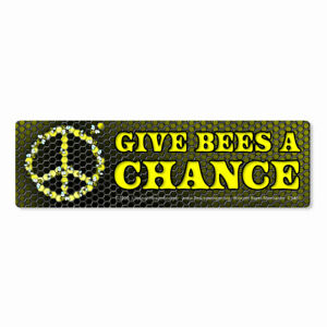 CS461 Peacemonger Give Bees a Chance Peace Environmental Sticker 2/4/6 Pack
