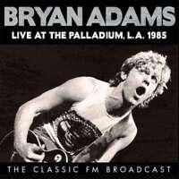 Bryan Adams - Live At The Palladium, L.a. 1985 NEW CD