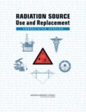 Radiation Source Use and Replacement: Abbreviated Version-ExLibrary