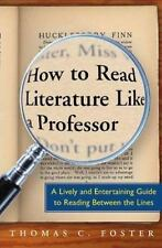 How to Read Literature Like a Professor : A Lively and Entertaining Guide to Re…