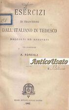 ESERCIZI DI TRADUZIONE DALL'ITALIANO IN TEDESCO di Roncali 1882 Giovanni Gnocchi