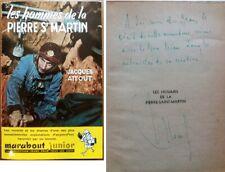 C1 SPELEO Jacques ATTOUT Hommes Pierre Saint Martin 1954 Envoi DEDICACE Signed