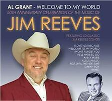 Al Grant - Welcome to My World (50th Anniversary Tribute to Jim Reeves) 2014 CD