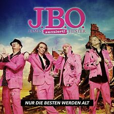 J.B.O. - Nur Die Besten Werden Alt [New CD]
