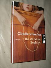 Claudia Schreiber: Ihr ständiger Begleiter (Gebundene Ausgabe)