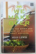 We Make Beer: America's Craft Brewers - Large Type Edition