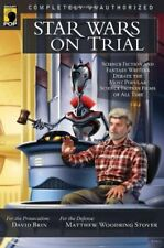 Star Wars on Trial Science Fiction And Fantasy Writers Debate the Mo