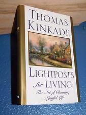 Lightposts for Living by Thomas Kinkade HC/DJ 1st FREE SHIPPING 0446525227