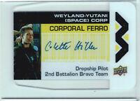 Aliens Movie 2018 Plexi Card Autograph WY-CF Colette Hiller as Corporal Ferro