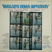 THE FANTASTIC JOHNNY C – Boogaloo Down Broadway 1968 LP NM