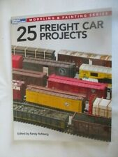 Model Railroader How-To-Books, 25 Freight Car Projects