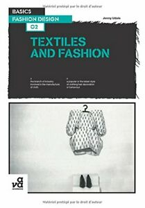 Basics Fashion Design 02: Textiles and Fashion by Jenny Udale Paperback Book The