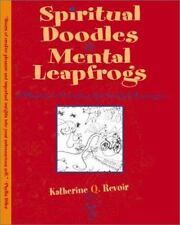 Spiritual Doodles and Mental Leapfrogs: Playbook for Unleashing Spiritual Self E