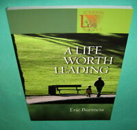 A Life Worth Leading by Eric Burtness Lutheran Voices 2006 Paperback 0806680008