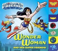 Wonder Woman and Her Super Friends! (DC Super Friends) NEW Board Book