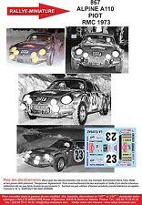 DÉCALS  1/18 réf 867 Renault ALPINE A110 PIOT   RMC 1973