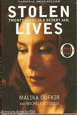 Stolen Lives : Twenty Years in a Desert Jail by Malika Oufkir and Michèle Fi...