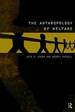 The Anthropology of Welfare, , Used; Good Book