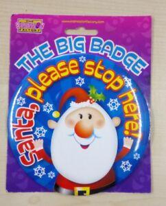 Large Big Badge Santa Please Stop Here 15cm Christmas Gift Stocking Filler