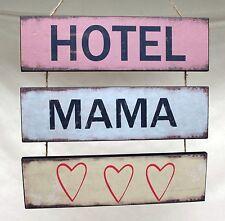 Hotel Mama Holz Schild Tafel vintage shabby chic Landhaus antiklook Dekoration