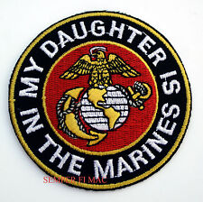 MY DAUGHTER IS IN THE MARINES EMBROIDERED PATCH PROUD MOM DAD US MARINES WOW
