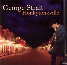 Honkytonkville by George Strait (CD, Jun-2003, MCA Nashville)