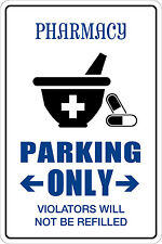 """Metal Sign Pharmacy Parking Only 8"""" x 12"""" Aluminum NS 119"""