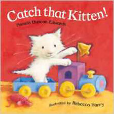 Catch That Kitten!, New, Pamela Duncan Edwards Book