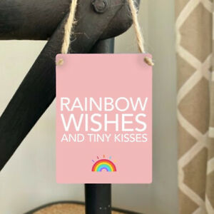 Rainbow Wishes & Tiny Kisses Inspirational Quote Mini Metal Hanging Sign/ Plaque