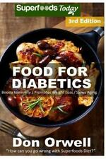 Food for Diabetics : 190+ Diabetes Type-2 Recipes of Quick and Easy Cooking, ...