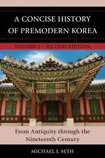 A History of Korea Vol. 1 : From the Neolithic Period Through the...  (ExLib)