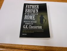 Father Brown of the Church of Rome by G. K. Chesterton (2002, Paperback) VG