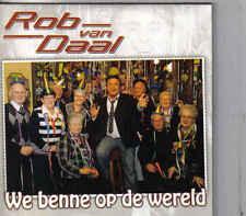 Rob van Daal-We Benne Op De Wereld cd single
