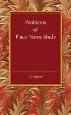 Problems of Place-Name Study : Being a Course of Three Lectures Delivered at...