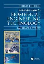 INTRODUCTION TO BIOMEDICAL ENGINEERING TECHNOLOGY - STREET, LAURENCE J. - NEW HA