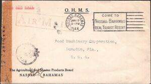 "BAHAMAS, 1944. OHMS ""Crown Paid"" Censor, Nassau - Dunedin, Fl"