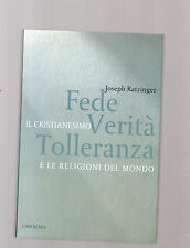 fede verita' tolleranza e le religioni nel mondo - joseph ratzinger -