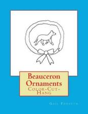 Beauceron Ornaments: Color-Cut-Hang