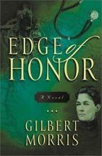 Edge of Honor   a novel by  Gilbert Morris  Hardcover