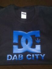 Dab City T shirt ,DC  420 marijuana, wax, pot T-shirt RX 710 XL