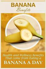 Banana Benefits : 20 Health and Wellness Benefits That Come from Eating a...