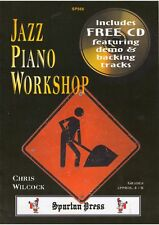 Jazz Piano Workshop with FREE CD by Chris Wilcock