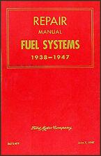 Ford Carburetor Shop Manual 1938 1939 1940 1941 1942 1946 1947 Repair Service