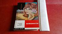 Libro SIMONETTA* Erminia Sempio Rossi * Romanzi della famiglia* Ed.Paoline 1964