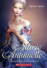 Marie Antoinette: Princess of Versailles, Austria-France 1769-ExLibrary