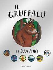 IL GRUFFALO' E I SUOI AMICI. EDIZ. A COLORI  - DONALDSON JULIA - 9788829600748