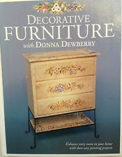 2000 Decorative FURNITURE  First Edition   with Donna Dewberry