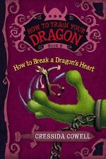 How to Train Your Dragon #8: How to Break a Dragon's Heart c2011 VGC Hardcover