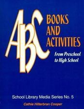 ABC Books and Activities: From Preschool to High School: By Cooper, Cathie Hi...